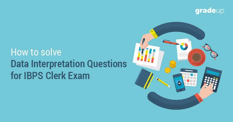How-to-solve-Data-Interpretation-Questions-for-IBPS-Clerk-Exam